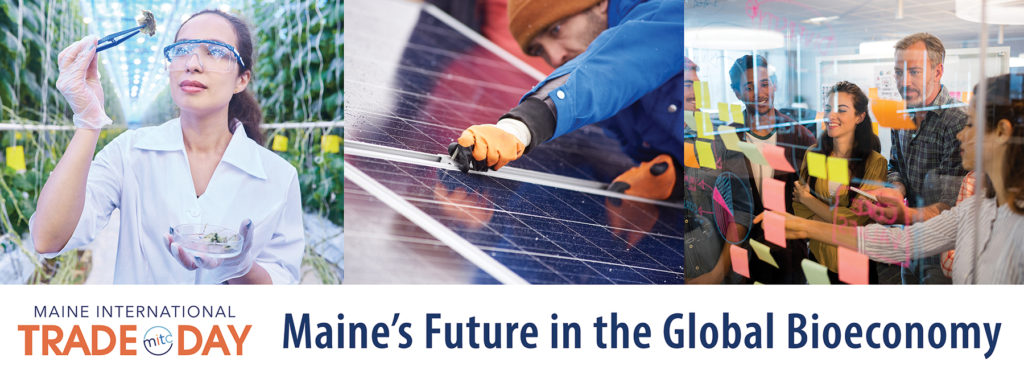 Trade Day 2019: Maine's Future in the Global Bioeconomy